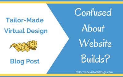 Confused About Website Builds?