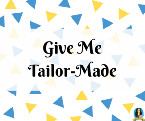 Tailor-Made Package