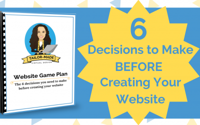 6 Decisons to Make BEFORE Building Your Website