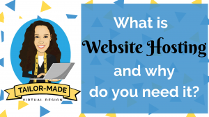What is Website Hosting and Why Do You Need It?
