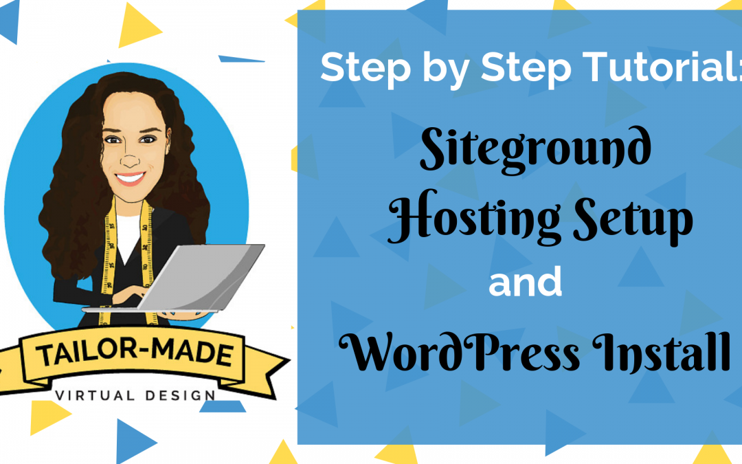 Siteground Hosting Account Setup and WordPress Install