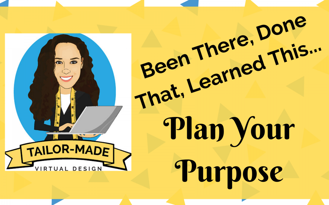 Plan Your Purpose