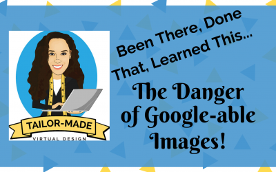 The Danger of Google-able Images!